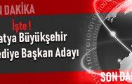 AK Parti'nin 28 ildeki adayları